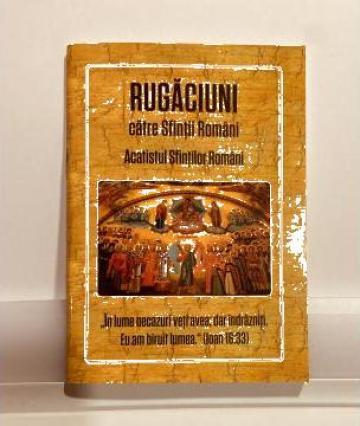 Carte, Rugaciuni catre Sfintii Romani cu Acatist de la Candela Criscom Srl.