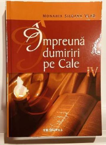 Carte, Impreuna dumiriri pe Cale IV Maica Siluana de la Candela Criscom Srl.