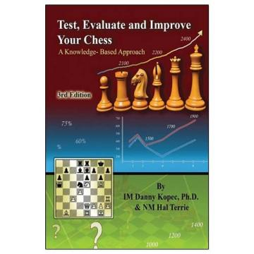 Carte, Test, Evaluate And Improve Your Chess (3rd edition) de la Chess Events Srl